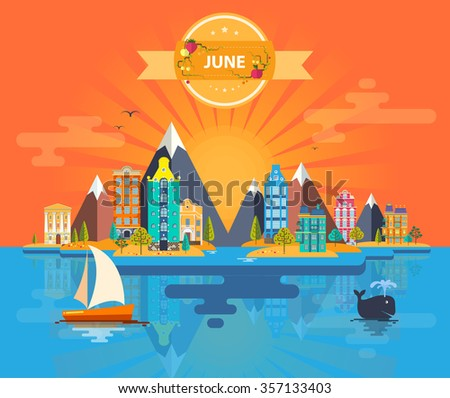 Summer landscape. Small town. Set 5 of urban buildings. Calendar. Month of June. Infographics. Mountain, sun, rays, nature, river, park, city. Flat design. Stock. Image. Illustration. Vector. - stock vector