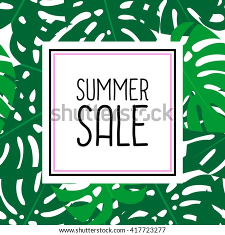 Summer sale vector design. Tropical leaves illustration. Bright summer card with frame. Cute vector monstera leaves background. Fashion jungle illustration. Summer tropical style banner and flyer. - stock vector