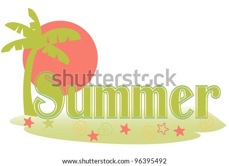 Summer text - Stylized summer text in a palm island setting - stock vector