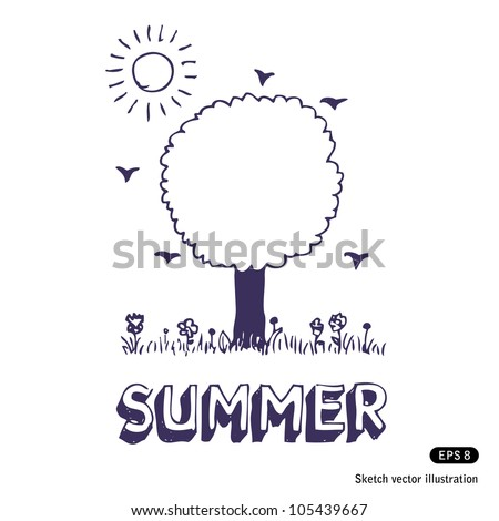 Summer tree. Hand drawn sketch illustration isolated on white background - stock vector