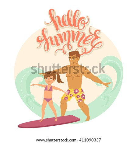 """Summer vacation. Vector illustration of kids and parent on the beach isolated. Girl and her father near the sea with surfboard. Cartoon characters of people. Hand drawn lettering """"Hello summer"""". - stock vector"""
