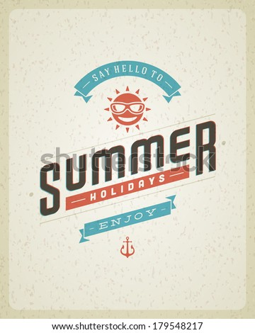 Summer vector typography poster design. Summer holidays message for your design vector background.  - stock vector