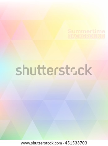 Summertime background. Abstract soft color blurred light background with triangles. Vertical vector graphic pattern - stock vector