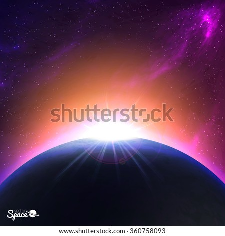 Sunrise over Earth-like planet. Colorful Space background. Vector illustration for your artwork. - stock vector
