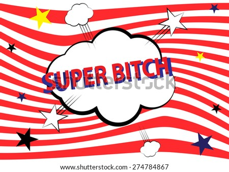 super bitch, illustration - stock vector