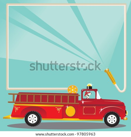 Super cute firetruck with dalmatian fireman with helmet and a fire hose blasts water to welcome you to a birthday party! Place on truck to put your child's age. - stock vector