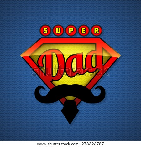 Super dad shield in pop art style. Vector illustration. Fathers day design. - stock vector