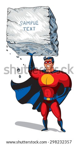 Super hero raises a big boulder with text. Template ready for your message. Funny cartoon character. Vector illustration. Isolated on white background - stock vector