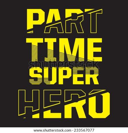 Super hero typography, t-shirt graphics, vectors - stock vector