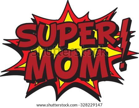 super mom - stock vector