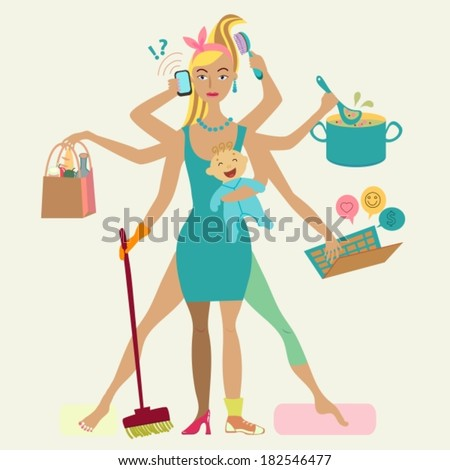 Super mother with newborn baby - cleaning, shopping, talking by phone, cooking, working, combing hair, making sport and doing pedicure at the same time. Multi super wife, beautiful lady, VECTOR - stock vector