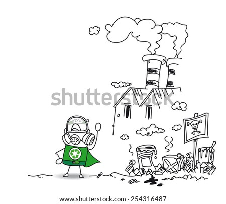 Super recycling hero and the polluting factory. Be careful! This area is polluted with this factory and this uncontrolled dump site - stock vector