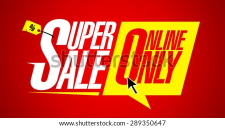 Super sale online only, bright fashion banner. - stock vector