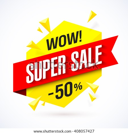 Super Sale poster, banner. Big sale, clearance. Vector illustration. - stock vector