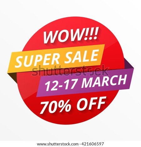Super sale round banner, sale tag, 70% off, vector eps10 illustration - stock vector
