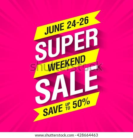 Super Weekend Sale banner. Big sale special offer, save up to 50%. Vector illustration. - stock vector