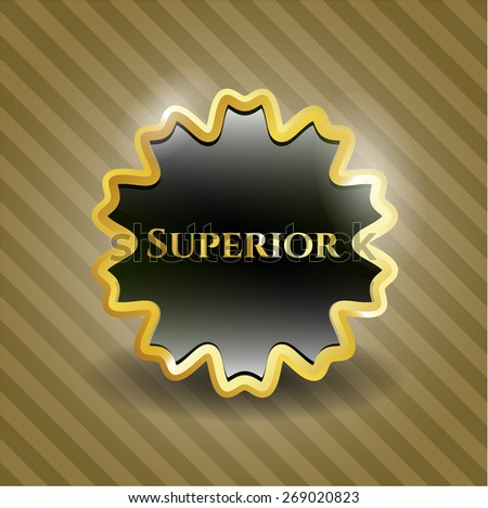 Superior gold shiny emblem - stock vector