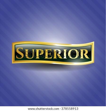 Superior shiny badge - stock vector