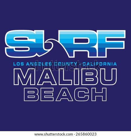 Surf Malibu beach typography, t-shirt graphics, vectors - stock vector
