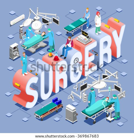 Surgery Healthcare Infographic. Clinic Hospital Departments and Isometric People Concept. 3D Flat Patients Nurse and Surgeon Medical Doctor Staff. Day Hospital Clinic Surgery Service Vector Image. - stock vector