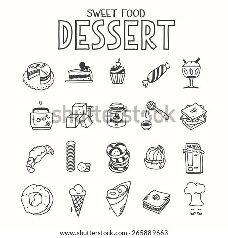 Sweet food desert morning breakfast lunch or dinner kitchen doodle hand drawn sketch rough simple icons muffin, donut, cupcake, jam and other sweets. - stock vector