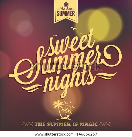 Sweet Summer Nights Typography Background For Summer - stock vector