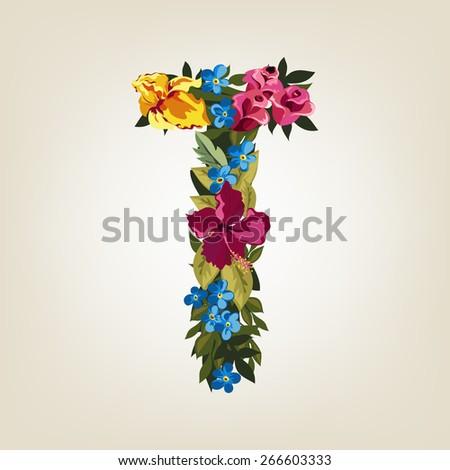 T letter. Flower capital alphabet. Colorful font. Uppercase.  Vector illustration. - stock vector