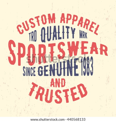 T-shirt print design. Sportswear vintage stamp. Printing and badge, applique, label for t-shirts, jeans, casual wear. Vector illustration. - stock vector