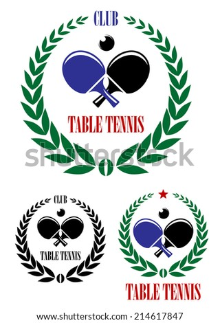 Table tennis emblems and symbols with ping pong ball, racket, laurel wreaths and text Table Tennis Club isolated on white background for sport, recreation or sporting logo design - stock vector