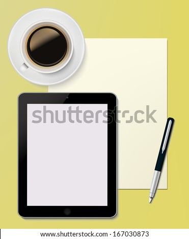 Tablet PC with paper sheet and pen Office desktop Computer Technology concept  and  cup of coffee on the desk in vector - stock vector