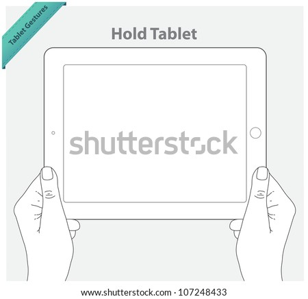 Tablet touch gestures. Hold tablet - stock vector
