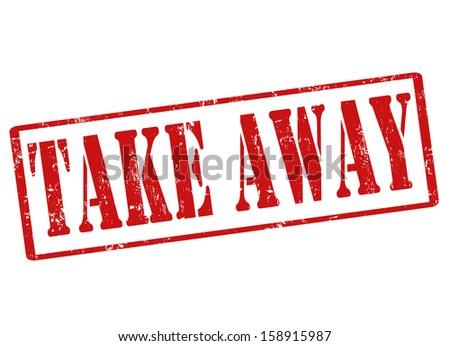 Take away grunge rubber stamp on white, vector illustration - stock vector