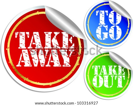 Take away, take put and to go stickers, vector illustration - stock vector