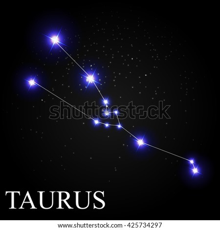 Taurus Zodiac Sign with Beautiful Bright Stars on the Background of Cosmic Sky Vector Illustration EPS10 - stock vector