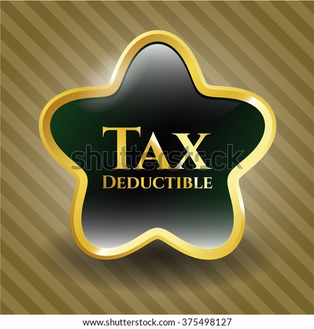 Tax Deductible gold emblem - stock vector