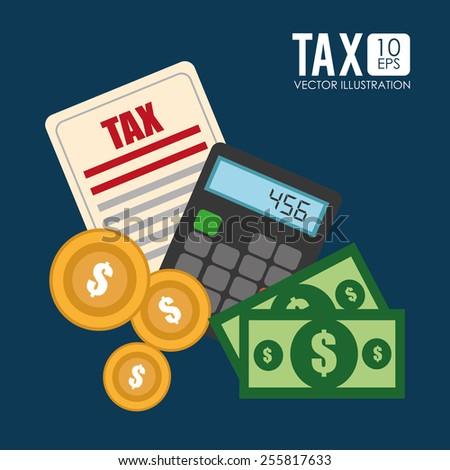 Tax design over blue background, vector illustration. - stock vector