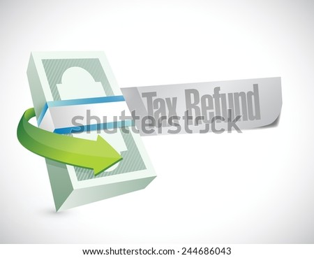 tax refund money symbol illustration design over a white background - stock vector