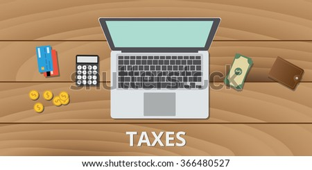 tax taxes manage budget and document use money calculator and payment method - stock vector