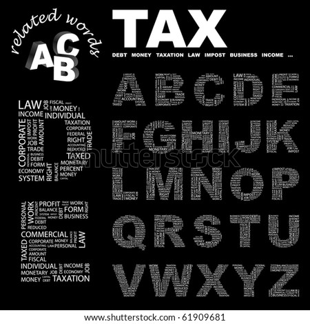 TAX. Vector letter collection. Illustration with different association terms. - stock vector