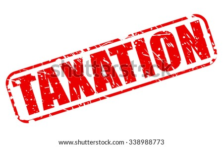 TAXATION red stamp text on white - stock vector