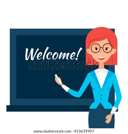 Teacher with Welcome Word over Chalkboard. Vector Illustration of Woman People Character isolated over White. Back to School. Flat Style Education Concept. - stock vector