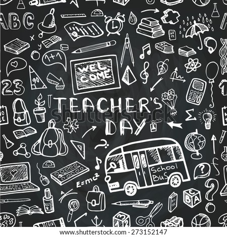 Teachers day.Back to School Supplies Sketchy chalkboard Doodles.Lettering Hand Drawn. Seamless pattern.Vector Illustration Design Elements on chalkboard Background - stock vector
