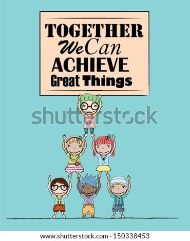 Teamwork Poster with Kids Illustration  - stock vector