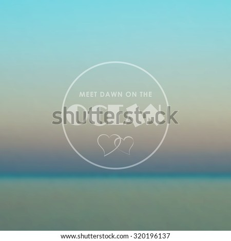 Template with blurred background of peaceful ocean. Vector backdrop - stock vector