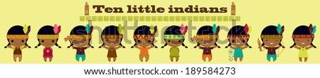 Ten little indians. Nursery rhymes song illustration - stock vector
