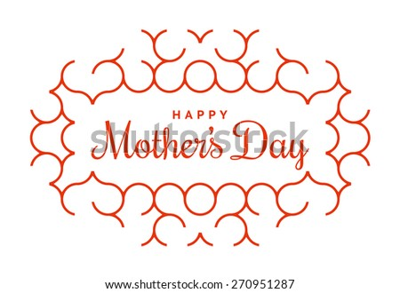 Tender typographical congratulations of Mother's Day, surrounded by ornaments - stock vector