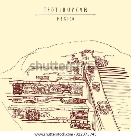 Teotihuacan, Mexico, Latin America. Temple of Quetzalcoatl. Pyramid reliefs. Hand drawn vintage postcard in vector - stock vector