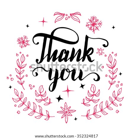 Thank you. Brush pen calligraphy with drawn floral elements isolated on white background - stock vector