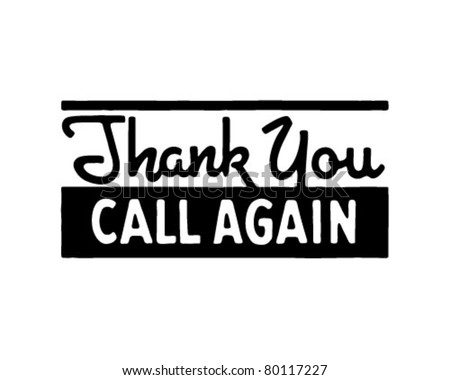 Thank You Call Again 5 - Retro Ad Art Banner - stock vector