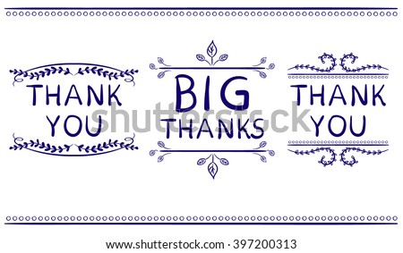 Thank you card templates. Big thanks. VECTOR handwritten words with handdrawn vignettes. Blue lines. - stock vector